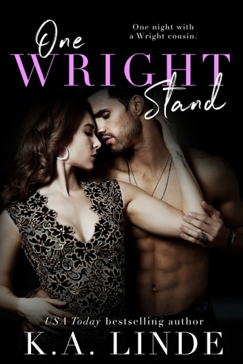 One Wright Stand - A One-Night Stand Small Town Romance ebook by K.A. Linde