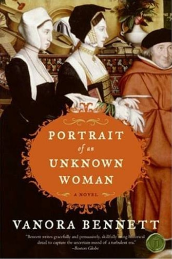 Portrait of an Unknown Woman - A Novel ebook by Vanora Bennett