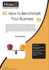 How to Benchmark Your Business ebook by Dr Jim Porter