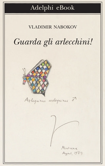 Guarda gli arlecchini! ebook by Vladimir Nabokov