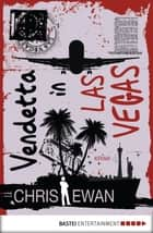 Vendetta in Las Vegas - Krimi ebook by Chris Ewan, Stefanie Retterbush