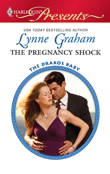 The Pregnancy Shock - A Billionaire Boss Romance 電子書 by Lynne Graham