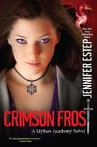 Crimson Frost ebook by Jennifer Estep