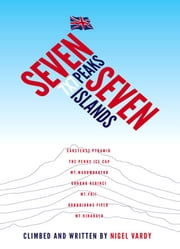 7x7 - Seven Peaks Seven Islands ebook by Nigel Vardy