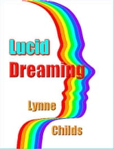 Lucid Dreaming ebook by Lynne Childs