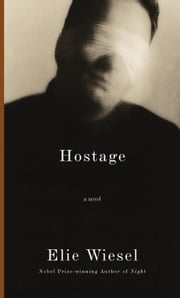 Hostage ebook by Elie Wiesel