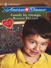 Family by Design ebook by Roxann Delaney
