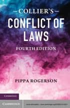 Collier's Conflict of Laws ebook by Pippa Rogerson