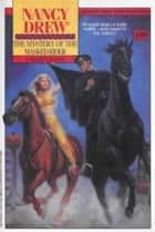 The Mystery of the Masked Rider ebook by Carolyn Keene