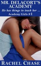 Mr. Delacort's Academy ebook by