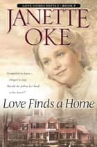 Love Finds a Home (Love Comes Softly Book #8) ebook by
