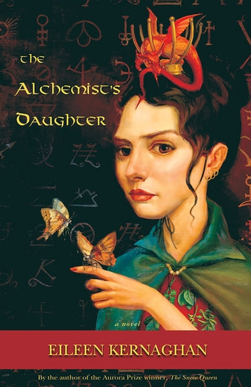 The Alchemist's Daughter ebook by Eileen Kernaghan