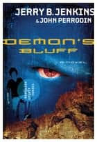 Demon's Bluff ebook by Jerry Jenkins