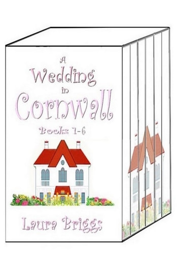 A Wedding in Cornwall (Books 1-6) ebook by Laura Briggs