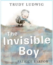 The Invisible Boy ebook by Trudy Ludwig