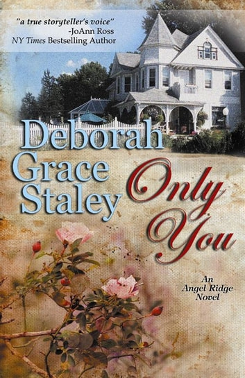 Only You ebook by Deborah Grace Staley