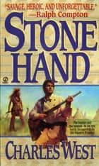 Stone Hand ebook by Charles G. West