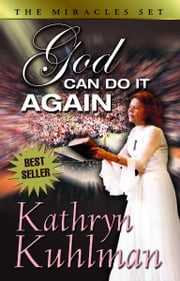 God Can Do It Again ebook by Kathryn, Kuhlman