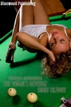 Fantasies Incorporated: The Virgin's Revenge ebook by Bridy McAvoy