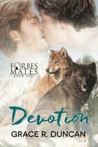Devotion ebook by Grace R. Duncan