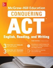 McGraw-Hill Education Conquering ACT English Reading and Writing, Third Edition ebook by Steven W. Dulan