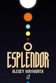 O Esplendor ebook by Kobo.Web.Store.Products.Fields.ContributorFieldViewModel