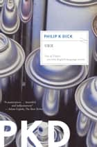 Ubik eBook by Philip K. Dick