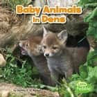 Baby Animals in Dens audiobook by Martha Rustad