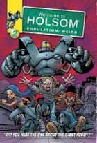 Did You Hear The One About The Giant Robot? ebook by Craig Schutt,Steven Butler,Jeff Albrecht,Al Milgrom