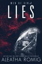 Lies - Web of Sin #2 ebook by