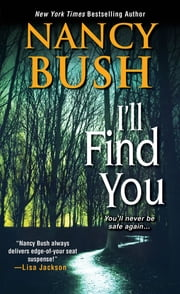 I'll Find You ebook by Nancy Bush
