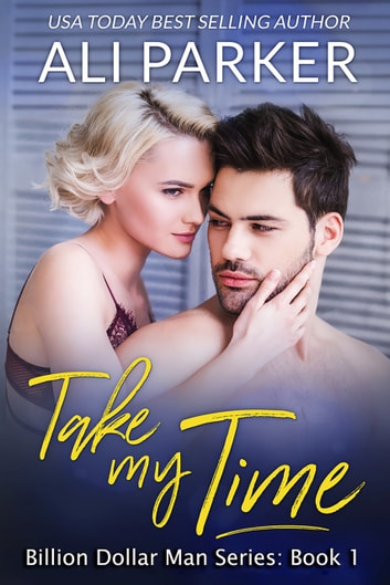 Take My Time ebook by Ali Parker