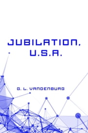 Jubilation, U.S.A. ebook by G. L. Vandenburg