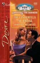 The Cinderella Scandal ebook by Barbara McCauley