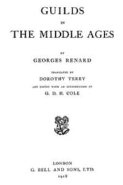 Guilds in the Middle Ages ebook by Georges Renard