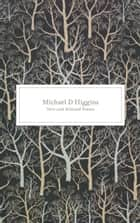 New and Selected Poems ebook by Michael D. Higgins,Mark Patrick Hederman Mark Patrick Hederman