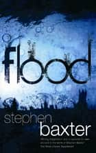 Flood ebook by Stephen Baxter
