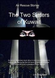 The Two Sisters of Kuwait ebook by Lon Maisttison