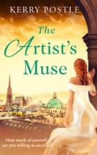 The Artist's Muse ebook by Kerry Postle