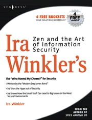Zen and the Art of Information Security ebook by Winkler, Ira