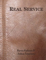 Real Service [Epub] ebook by Joshua Tenpenny,Raven Kaldera