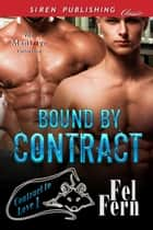 Bound by Contract ebook by Fel Fern