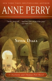 Seven Dials - A Charlotte and Thomas Pitt Novel ebook by Anne Perry
