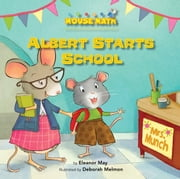 Albert Starts School - Days of the Week ebook by Eleanor  May,Deborah  Melmon