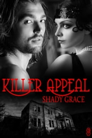 Killer Appeal ebook by Shady Grace