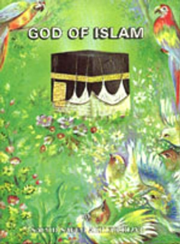 God of Islam - Islam world eBook by meisam mahfouzi,WORLD ORGANIZATION FOR ISLAMIC SERVICES