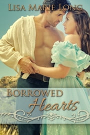 Borrowed Hearts ebook by Lisa Marie Long