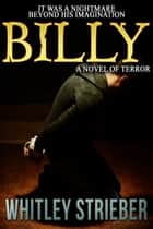 Billy ebook by Whitley Strieber