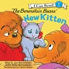 The Berenstain Bears' New Kitten audiobook by Jan Berenstain, Mike Berenstain