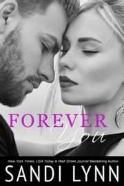 Forever You - Forever, #2 ebook by Sandi Lynn